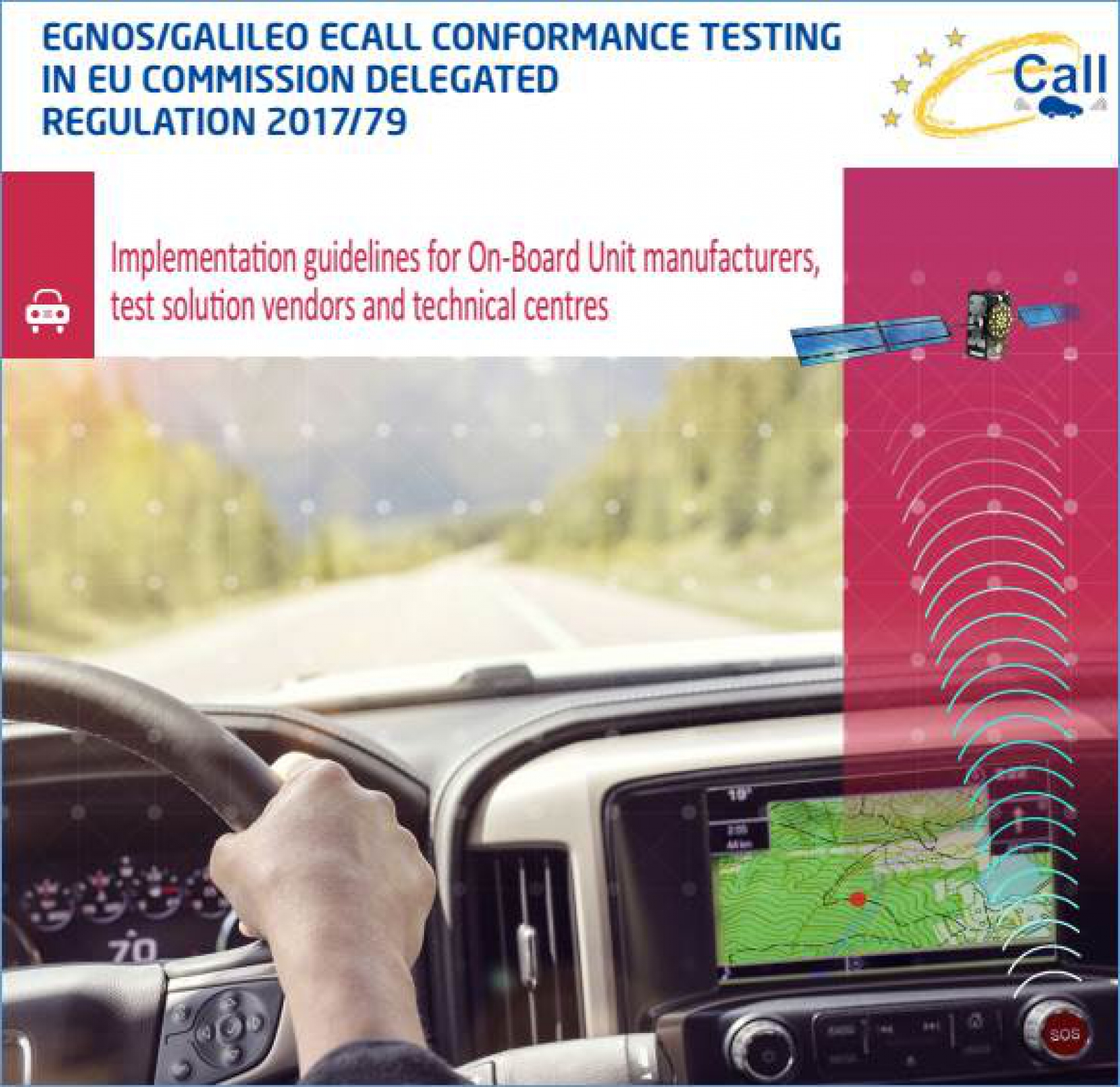 The Implementing Guidelines Will Facilitate Implementation Of Ecall Testing By Technical Centres In Charge Issuing Ec Type Roval For